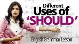 Using ' Should ' In Different Ways   English Grammar Lesson
