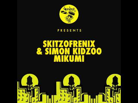 Skitzofrenix & Simon Kidzoo - Mikumi Mp3