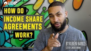 How Do Income Share Agreements Work by Rubén Harris - CEO of #CareerKarma