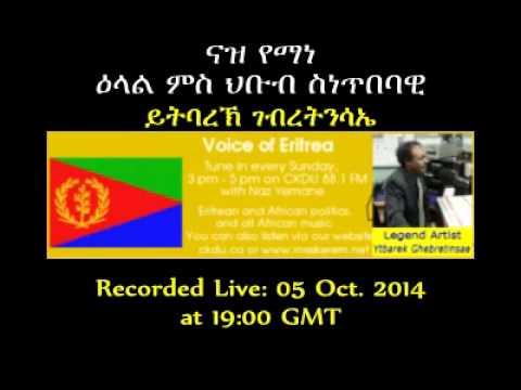 radio halifax 2014 10 05 legend eritrean artist ytbarek ghebretinsae