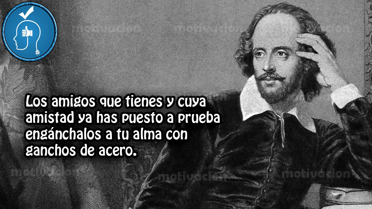 Frases Celebres William Shakespeare 10 Frases Celebres De William Shakespeare