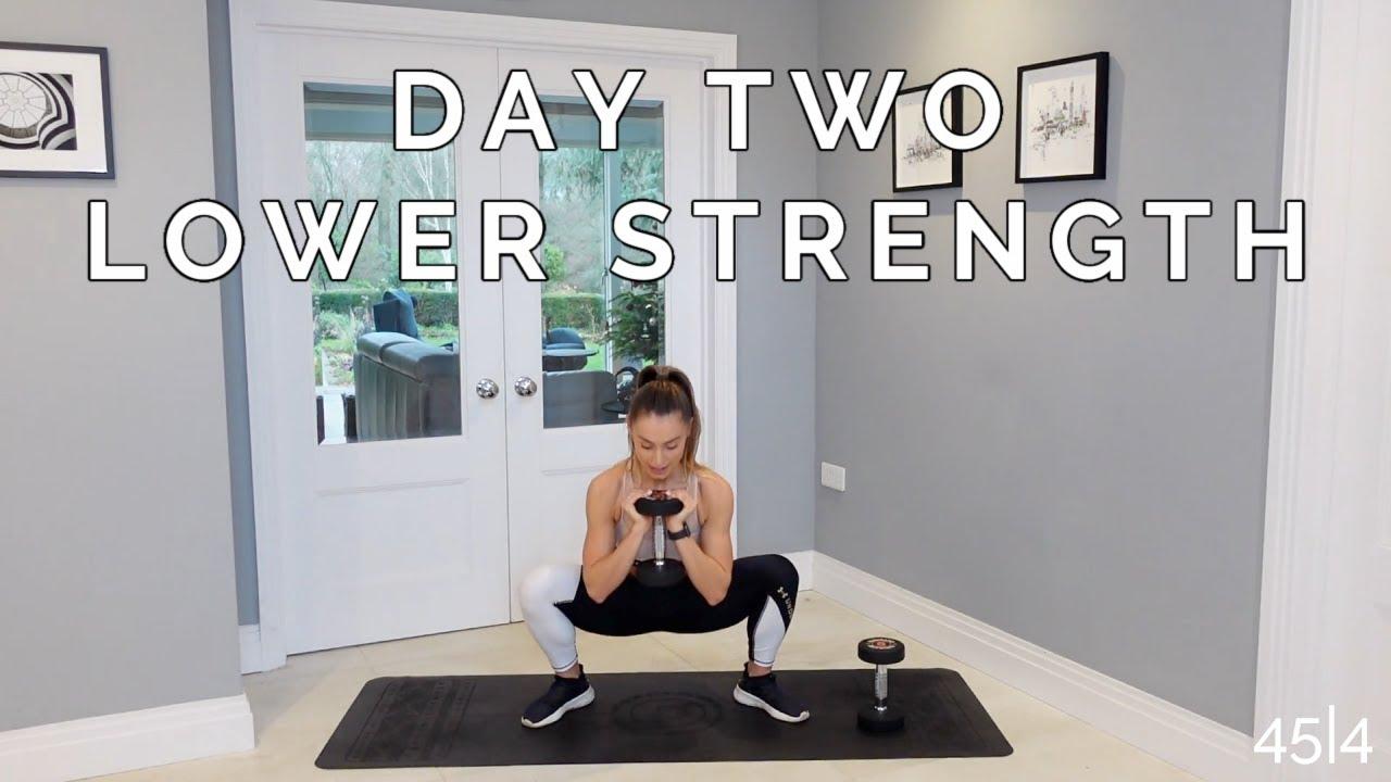 WEEK 4 DAY 2 : LOWER BODY STRENGTH