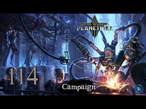 Age of Wonders: Planetfall – Campaign: Resistance is Futile (Episode 114) |