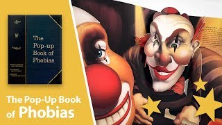 The Pop-Up Book of Phobias by Matthew Reinhart