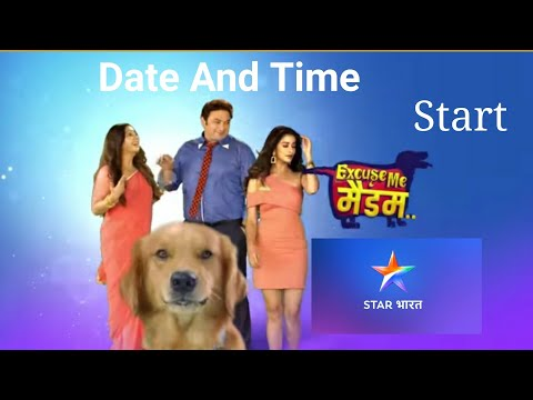 Star Bharat Start New Serial ( Excuse Me Madam ) Date And Time