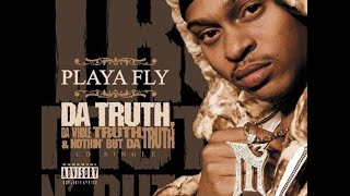 Playa Fly - Da Truth