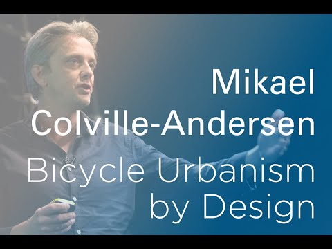 Mikael Colville-Andersen: The Importance of Designing Street