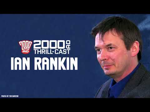 The 2000 AD Thrill-Cast: Ian Rankin on comics and crime