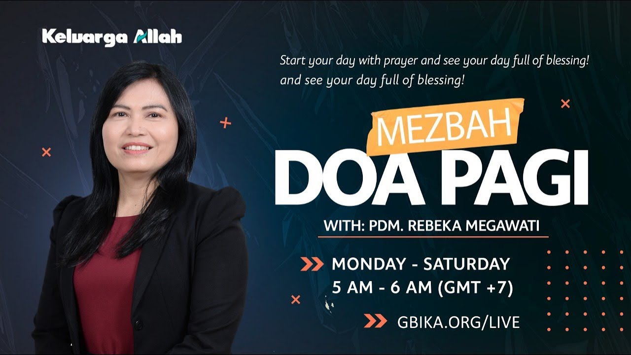 Mezbah Doa Pagi |  Mengalami Tahun Roh Kudus | Pdm. Rebeka Megawati | 11 Januari 2021