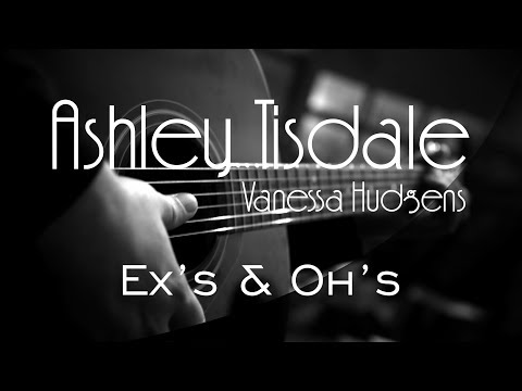 Ex's & Oh's - Ashley Tisdale Ft. Vanessa Hudgens ( Acoustic Karaoke )