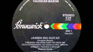 JAMMIN BIG GUITAR - VAUGHAN MASON