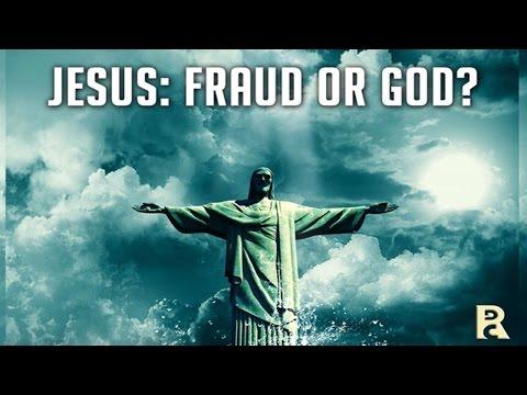 Jesus: God or Fraud?