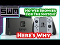 No Web Browser On The Nintendo Switch? Here's Why
