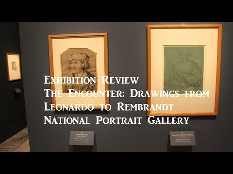 Review – The Encounter: Drawings from Leonardo to Rembrandt at the National Portrait Gallery