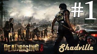 Dead Rising 3 (60 fps) Прохождение игры #1: Привет, Лос-Пердидос!