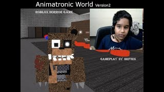 Roblox - Animatronic World - Gameplay by Hrithik