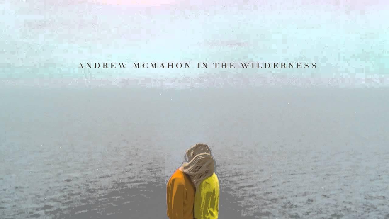 andrew-mcmahon-in-the-wilderness-rainy-girl-audio-andrew-mcmahon