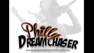 Philly - Dreamchaser (Album Version)