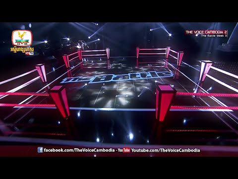 The Voice Cambodia - The Battle Week 3 - Opening​ - 01 May 2016