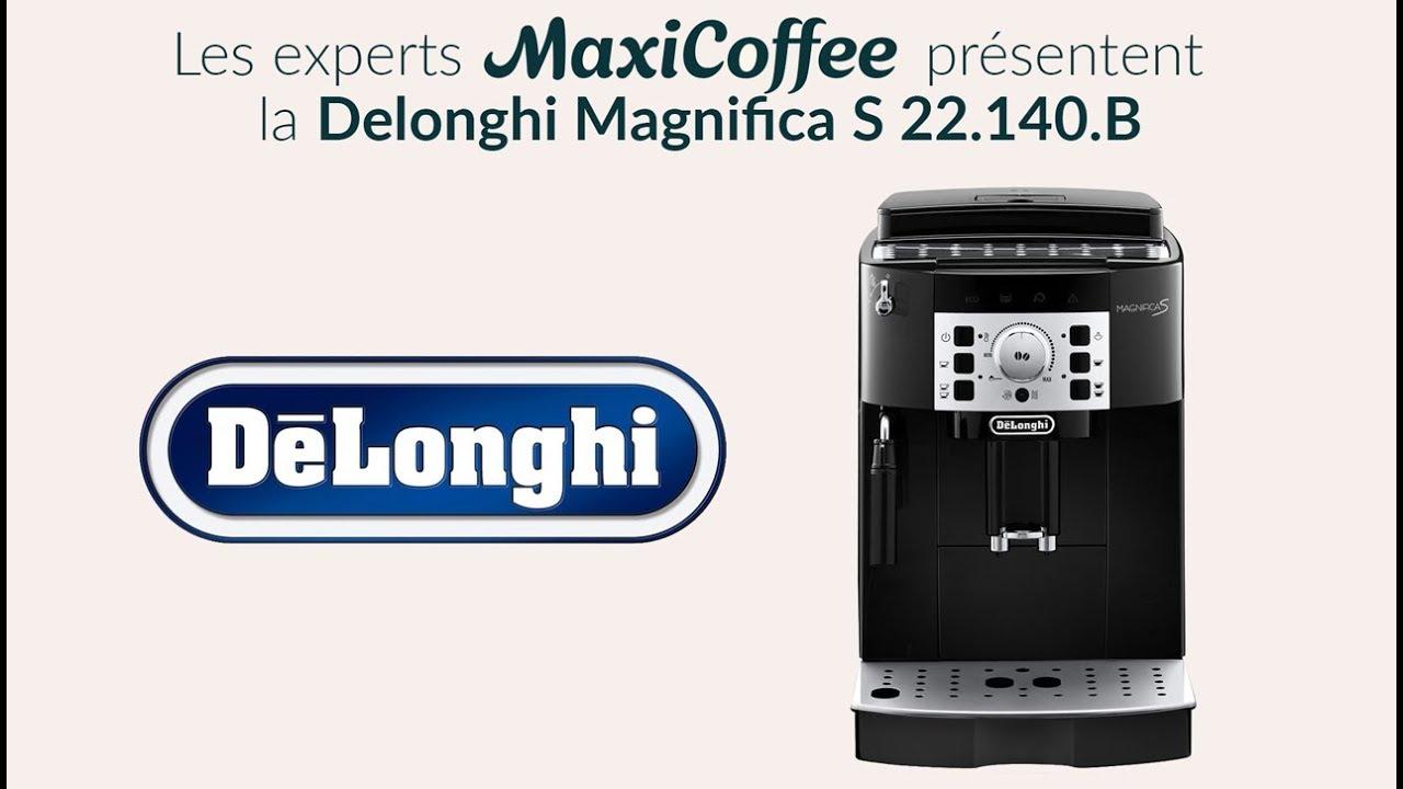 Delonghi Magnifica S 22 140 B Machine à Café Automatique Le Test Maxicoffee