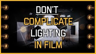 Cinematography Tips: Don't complicate lighting - Geoff Boyle thumbnail