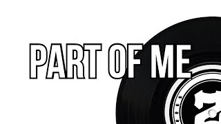 FREE DOWNLOAD MUSIC MP3 SONGS | PART OF ME | NEW SUMMER BANGER | SONGS FOR DJ POOL