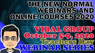 FREE VIBAL GROUP WEBINARS OCT 5-9, 2020 | Webinar Series