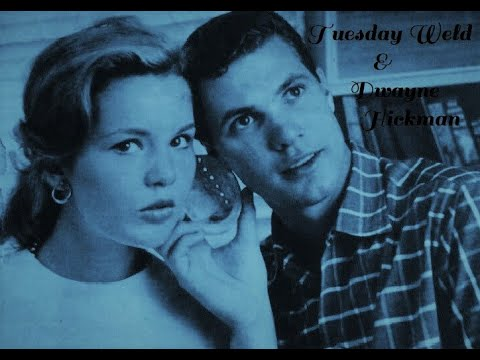 Tuesday Weld & Dwayne Hickman