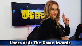 Users #14: The Game Awards