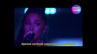 Ariana Grande - Breathin (Legendado) (Tradução) (Ao Vivo)