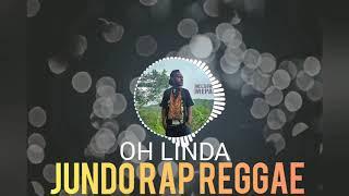 Oh Linda - T'poyim feat Jundo Rap Reggae