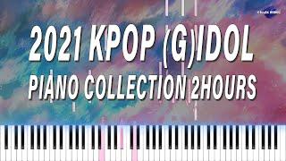 2021년 케이팝 여자 아이돌 피아노 모음 | KPOP GIRL IDOL PIANO COLLECTION (2…