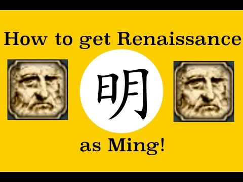 How to Bring the Renaissance to Ming Quickly - EU4 (Requires Common Sense)