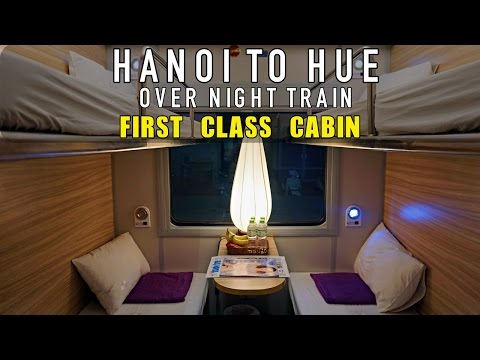 FIRST CLASS SLEEPER TRAIN FROM HANOI TO HUE, VIETNAM!