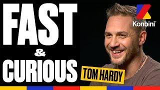 """Tom Hardy - Fast & Curious """"Venom"""""""