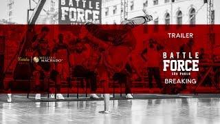 🏆 TRAILER BATTLE FORCE SÃO PAULO | #BATTLEFORCESP | Estúdio Willian Machado