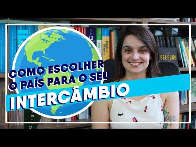 Intercâmbio: Qual País Escolher ? | Estudar Fora