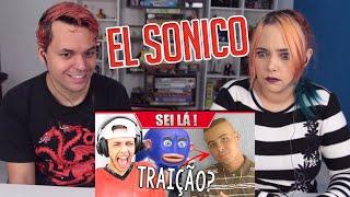 REACT AS INCRIVÉIS NOTÍCIAS SEI LÁ! - EL SONICO (Marcos Piveta)