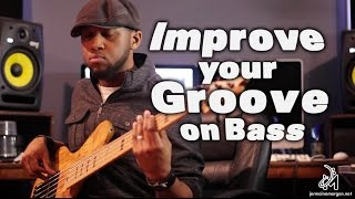 HOW TO IMPROVE YOUR GROOVE ON BASS - BASS TIPS - Jermaine Morgan TV Ep.1