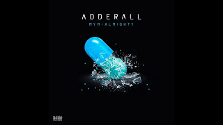 ADDERALL INSTRUMENTAL FLP MYM X ALMIGHTY PROD JB MUSIC