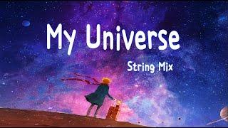 Coldplay X BTS - My Universe (String Mix)