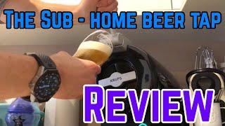The Sub Home Beer Tap Review - Krups / Heineken