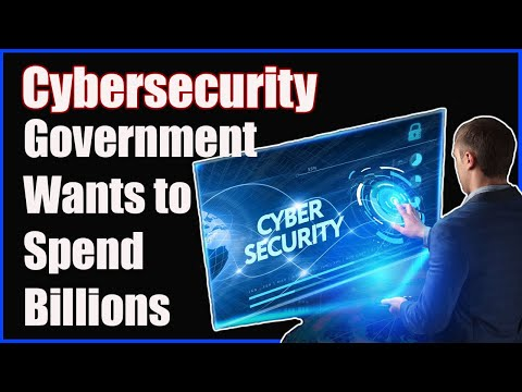 Federal Government Wants to Spend Billions on Cybersecurity in 2022
