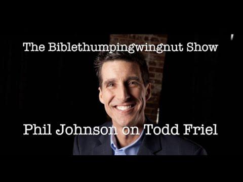 Phil Johnson on Todd Friel