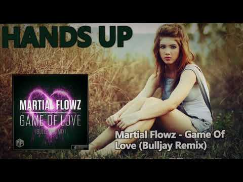 Martial Flowz - Game Of Love (Bulljay Remix)