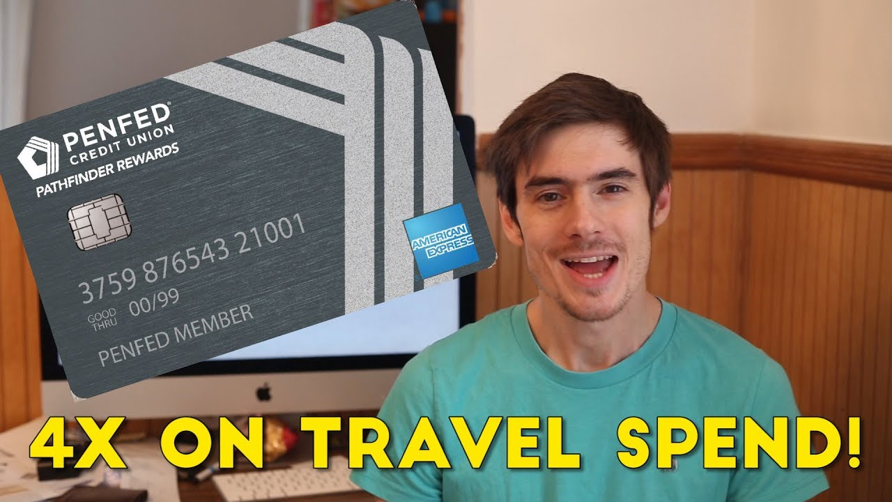 NEW! PenFed Pathfinder Card: Up to 4x on Travel Spending