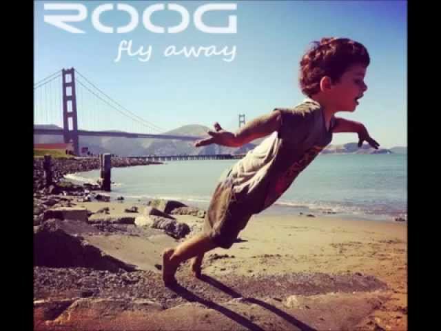 ROOG - Fly Away