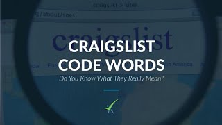 Craigslist Code Words: Do You Know What They Really Mean?