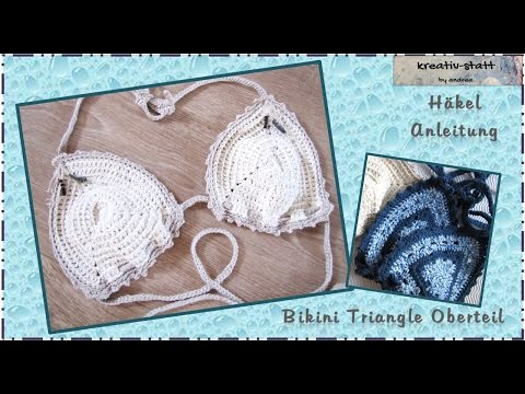 Häkeln - Anleitung Bikini Triangle Oberteil