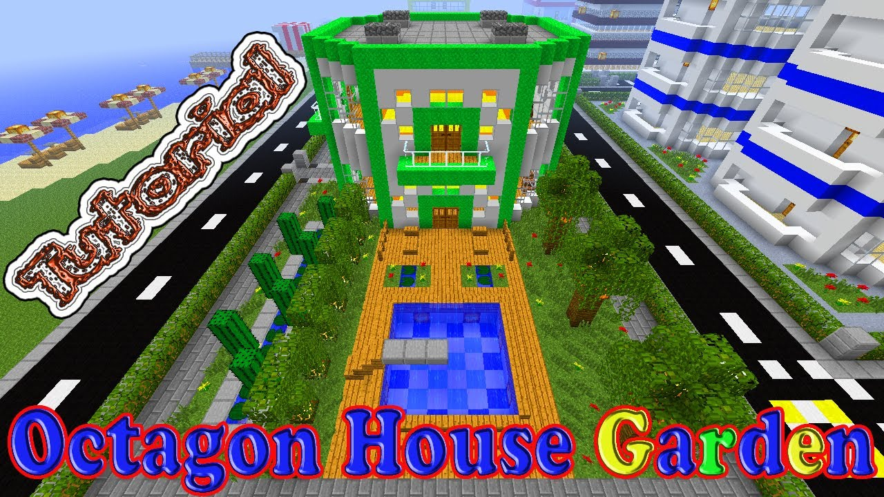 Minecraft tutorial of how to make a cool garden for the for How to build an octagon house